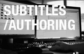 SUBTITLES / AUTHORING